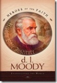 D. L. Moody (Heroes of the Faith)